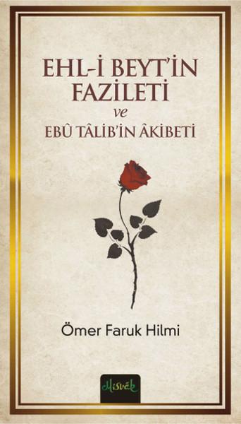 Ehl-i Beytin Fazileti ve Ebü Talibin Akibeti.pdf