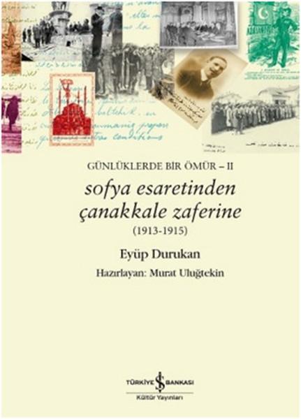 Sofya Esaretinden Çanakkale Zaferine - 1913 - 1915.pdf