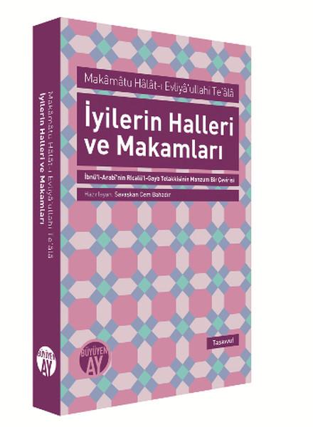 İyilerin Halleri ve Makamları - Makamatu Halat-ı Evliyaullahi Teala.pdf