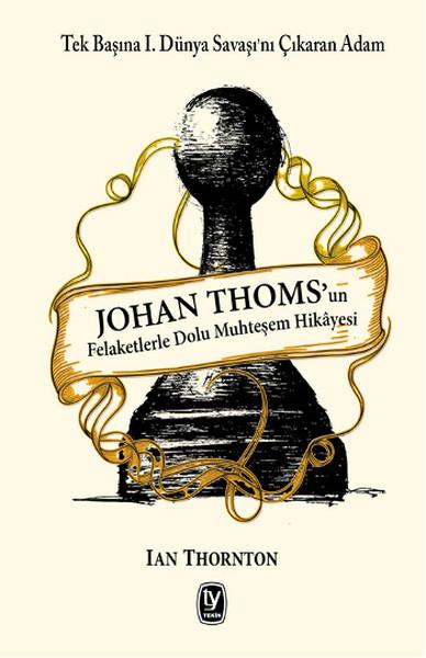 Johan Thomsun Felaketlerle Dolu Muhteşem Hikayesi.pdf