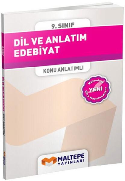 Maltepe 9. Sınıf Dil ve Anlatım - Edebiyat Konu Anlatımlı.pdf