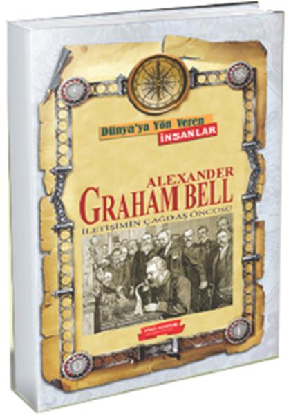 Alexander Graham Bell İletişimin Çağdaş Öncüsü.pdf