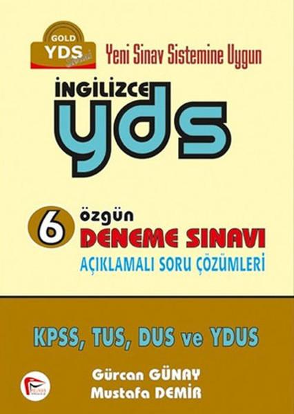 İngilizce YDS 6 Özgün Deneme Sınavı Açıklamalı Soru Çözümleri.pdf