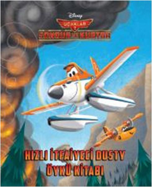Disney Uçaklar 2 - Hızlı İtfaiyeci Dusty Öykü Kitabı.pdf