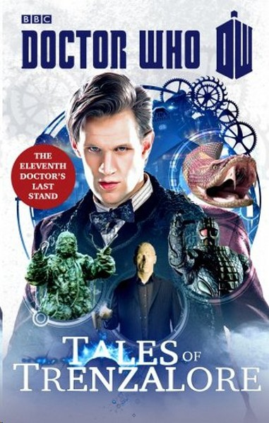 Doctor Who: Tales of Trenzalore: The Eleventh Doctors Last Stand.pdf