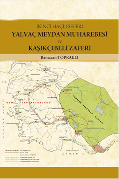 Yalvaş Meydan Muharebesi ve Kaşıkçıbeli Zaferi.pdf