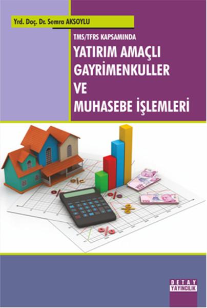 Tms/Tfrs Kapsaminda Yatirim Amaçlı Gayrimenkuller ve Muhasebe İşlemleri.pdf