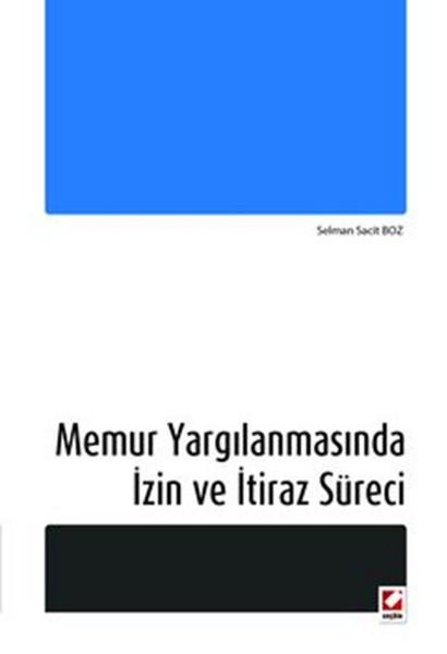 Memur Yargılanmasında İzin ve İtiraz Süreci.pdf