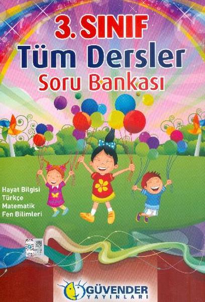 Güvender 3. Sınıf Tüm Dersler Soru Bankası.pdf