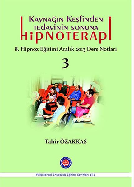 Kaynağın Keşfinden Tedavinin Sonuna Hipnoterapi.pdf