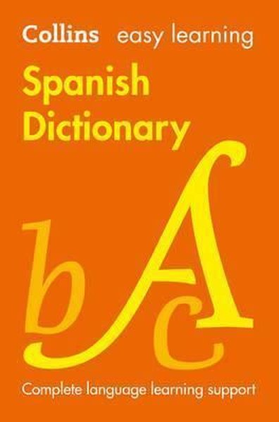Collins Easy Learning Spanish Dictionary [Seventh Edition].pdf