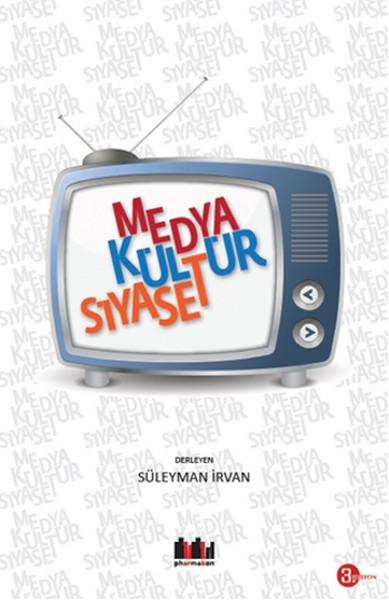Medya Kültür Siyaset.pdf