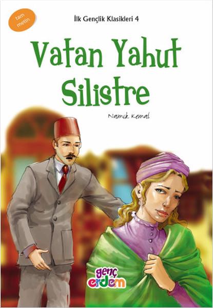 Vatan Yahut Silistre - İlk Gençlik Klasikleri 4.pdf