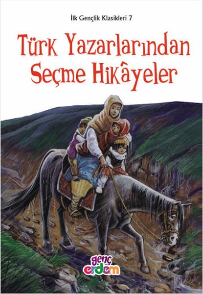 Türk Yazarlarından Seçme Hikayeler - İlk Gençlik Klasikleri 7.pdf