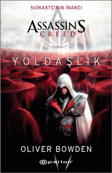 Suikastçının İnancı Assassins Creed Yoldaşlık.pdf