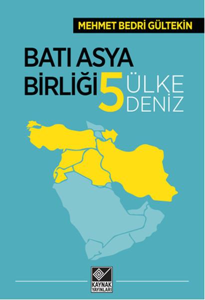 Batı Asya Birliği Beş Ülke Beş Deniz.pdf