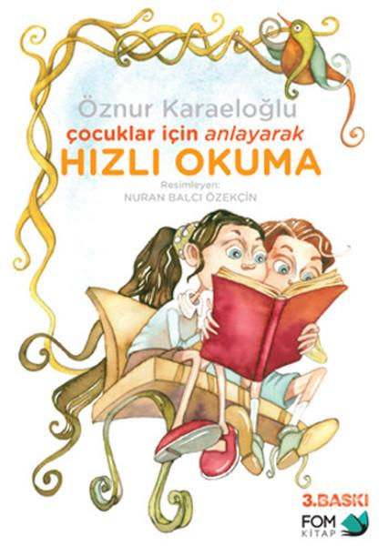 Çocuklar İçin Anlayarak Hızlı Okuma.pdf