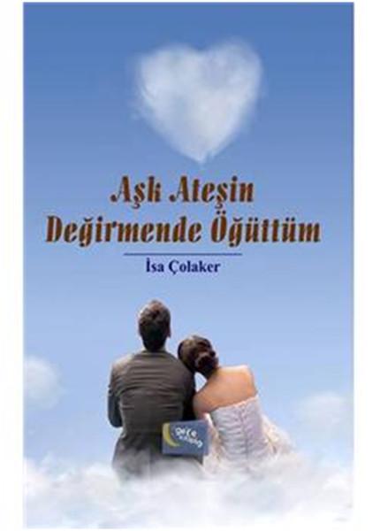 Aşk Ateşin Değirmende Öğüttüm.pdf