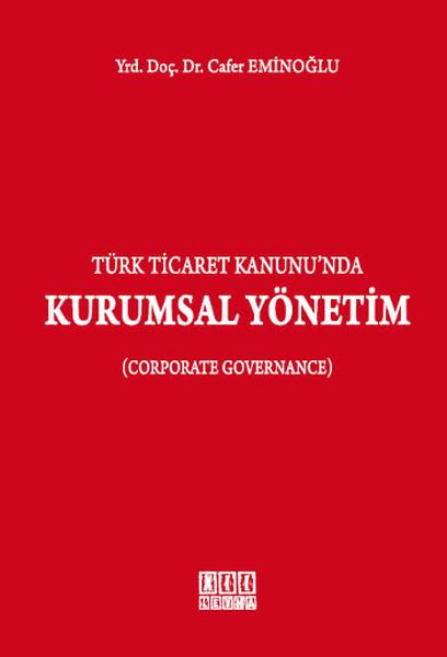 Türk Ticaret Kanununda Kurumsal Yönetim.pdf