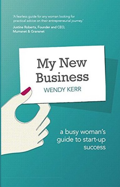 My New Business: A Busy Womans Guide to Start-Up Success.pdf