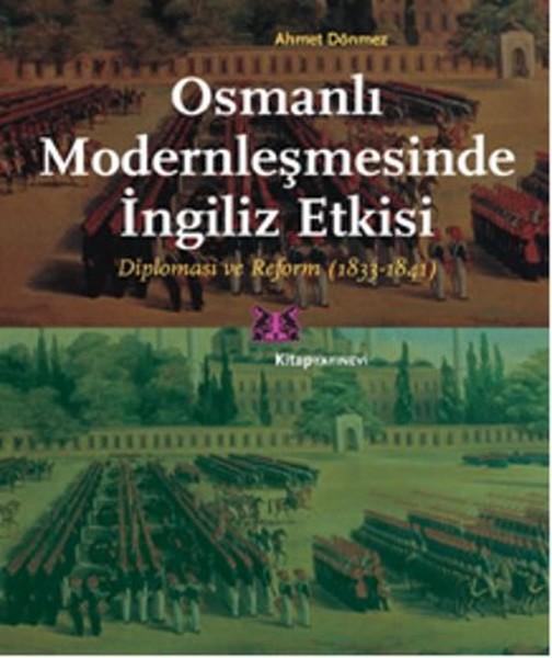 Osmanlı Modernleşmesinde İngiliz Etkisi.pdf