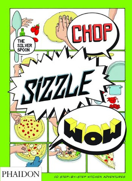 Chop, Sizzle, Wow: The Silver Spoon Comic Book (UK Edition).pdf