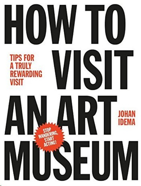 How to Visit an Art Museum: Tips for a Truly Rewarding Visit.pdf