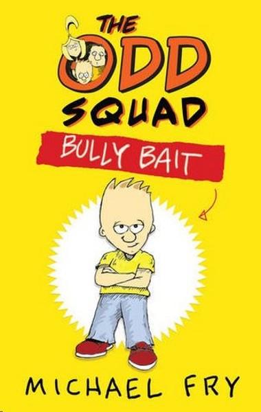 The Odd Squad: Bully Bait.pdf