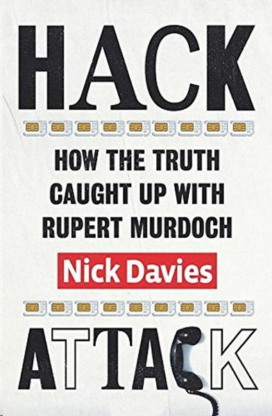 Hack Attack: How the Truth Caught Up with Rupert Murdoch.pdf
