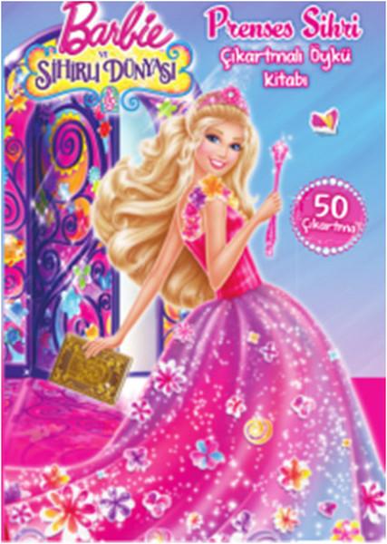 Barbie Prenses Sihri Çıkartmalı Öykü Kitabı.pdf