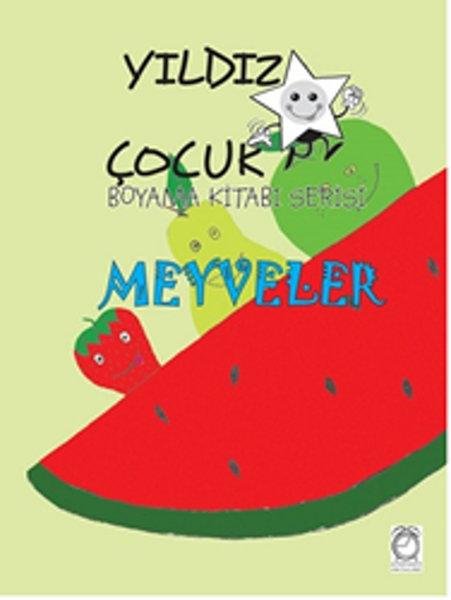 Yıldız çocuk Boyama Kitabı Serisi 3 Meyveler Dilara Karlıdağ