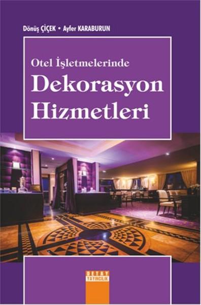 Otel İşletmelerinde Dekorasyon Hizmetleri.pdf