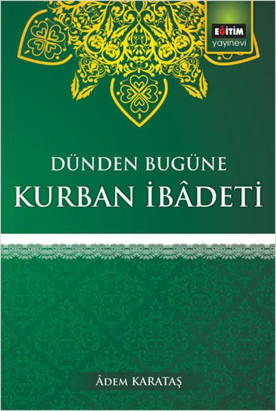 Dünden Bugüne Kurban İbadeti.pdf