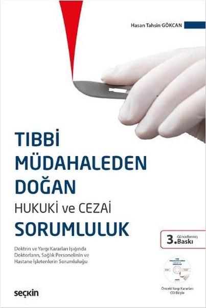 Tıbbi Müdahaleden Doğan Hukuki ve Cezai Sorumluluk.pdf