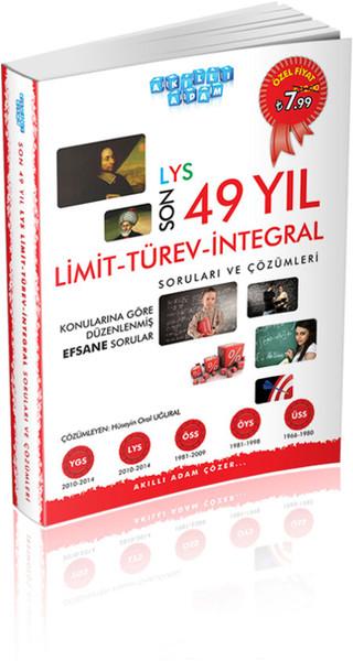 Akıllı Adam LYS Son 49 Yıl Limit - Türev - İntegral Soruları ve Çözümleri.pdf