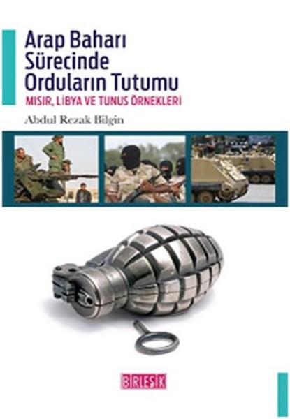 Arap Baharı Sürecinde Orduların Tutumu.pdf
