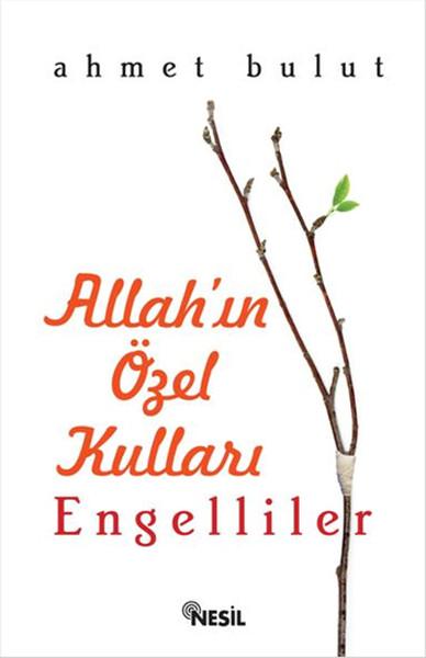 Allahın Özel Kulları - Engelliler.pdf