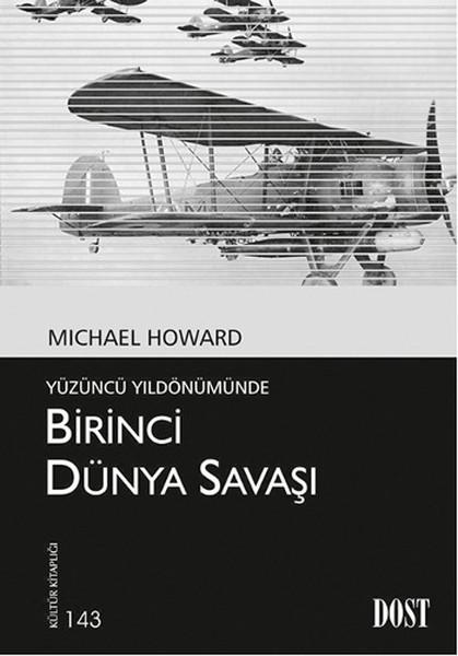 Birinci Dünya Savaşı - Yüzüncü Yıldönümünde.pdf
