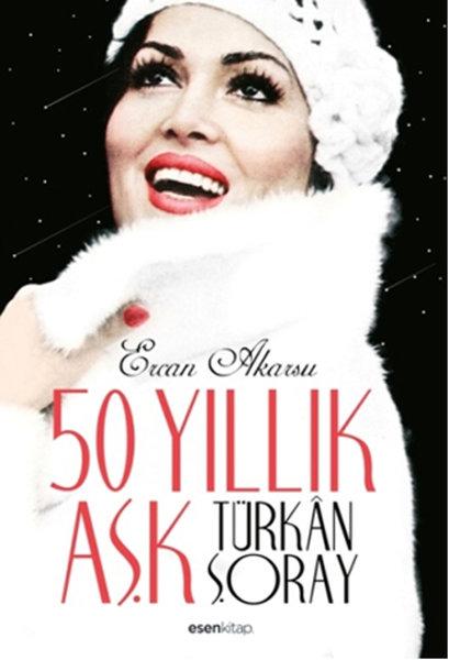 50 Yıllık Aşk Türkan Şoray.pdf