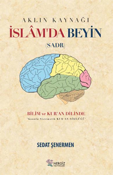 İslamda Beyin - Aklın Kaynağı Sadr.pdf