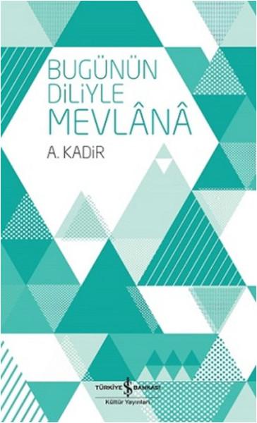 Bugünün Diliyle Mevlana.pdf