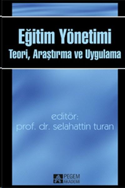Eğitim Yönetimi Teori Araştırma ve Uygulama.pdf