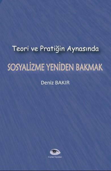 Teori ve Pratiğin Aynasında Sosyalizme Yeniden Bakmak.pdf