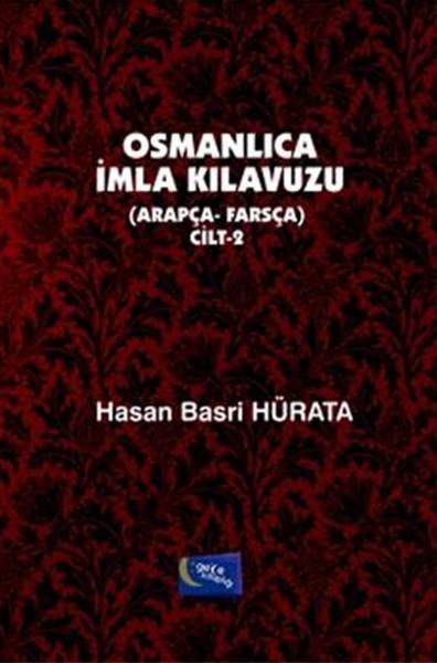 Osmanlıca İmla Kılavuzu - Cilt 2.pdf