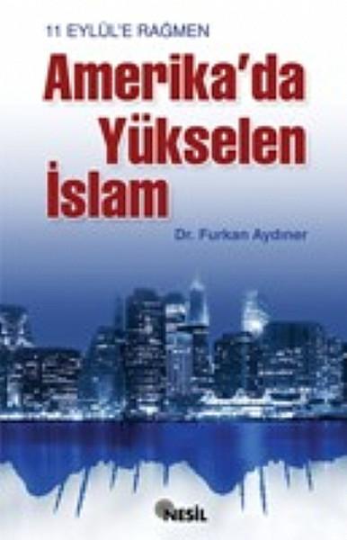 11 Eylüle Rağmen Amerikada Yükselen İslam.pdf
