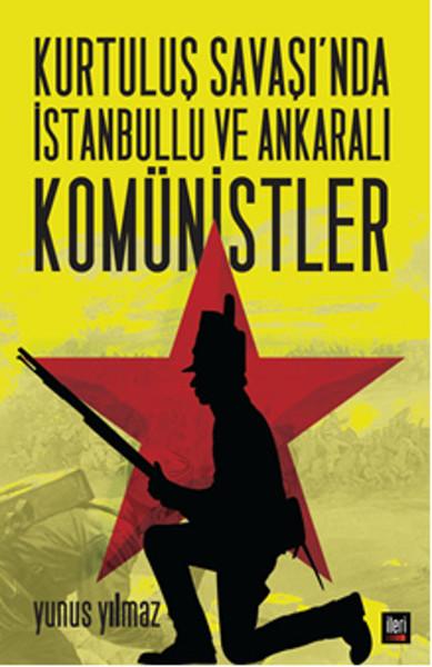 Kurtuluş Savaşında İstanbullu ve Ankaralı Komünistler.pdf