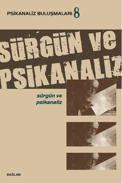 Psikanaliz Buluşmaları 8 - Sürgün ve Psikanaliz.pdf
