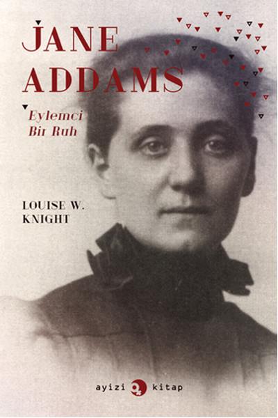 Jane Addams: Eylemci Bir Ruh.pdf