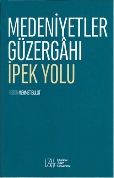Medeniyetler Güzergahı İpek Yolu.pdf