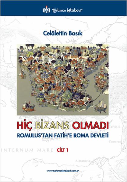 Hiç Bizans Olmadı Cilt 1.pdf